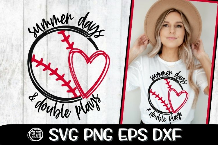 Summer Days & Double Plays - Baseball SVG - DXF - EPS - PNG