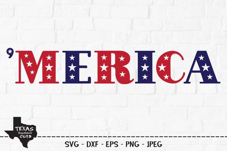 Merica SVG, Cut File, Patriotic Shirt Design example image 1