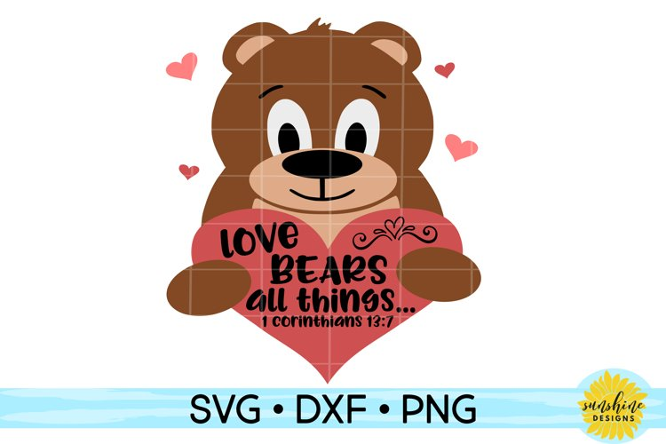 Love Bears All Things | Valentines Day SVG DXF PNG