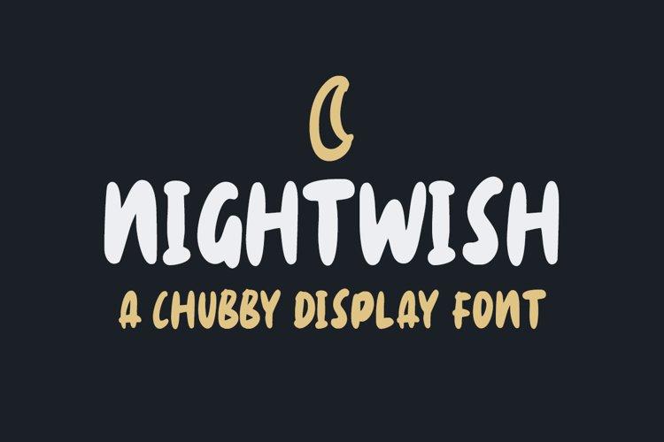 Nightwish - Chubby Display Font example image 1