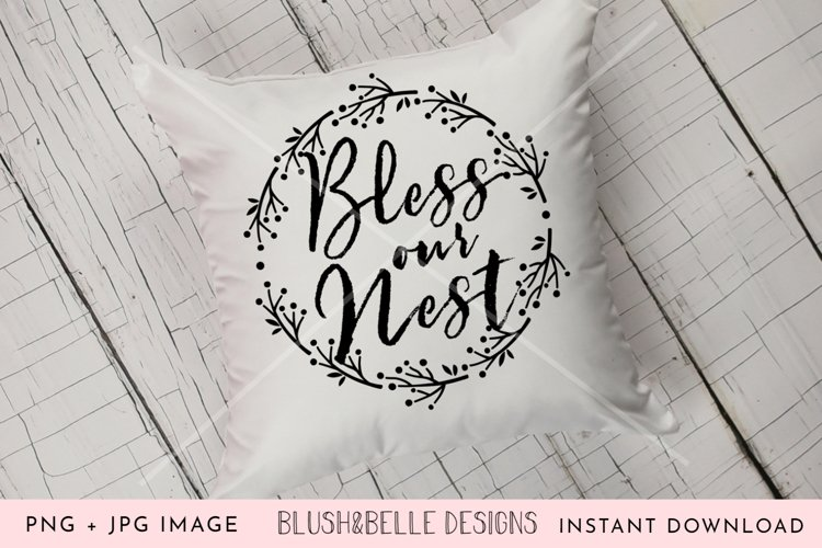Bless Our Nest - PNG, JPG example image 1