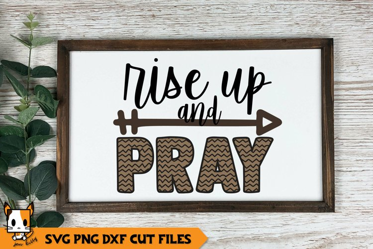 Religious SVG | Rise Up And Pray example image 1
