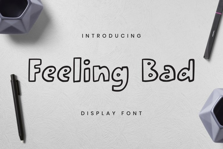 Web Font Feeling Bad Font example image 1