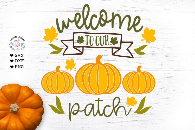 Welcome to our patch - Fall Farmhouse Cut File example image 1