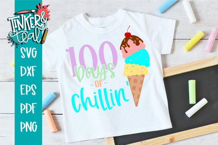 100 Days of Chillin' Ice cream School SVG example image 1