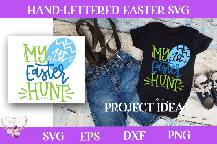 Easter SVG - My First Easter Hunt SVG example image 1