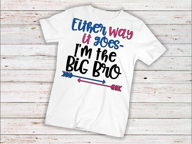 Baby svg SVG DXF JPEG Silhouette Cameo Cricut Gender reveal svg iron on baby svg toddler shirt Either way it goes I'm Big Bro example image 1