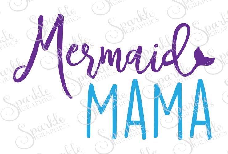 Mermaid Mama Cut File Set | SVG, EPS, DXF, PNG example image 1