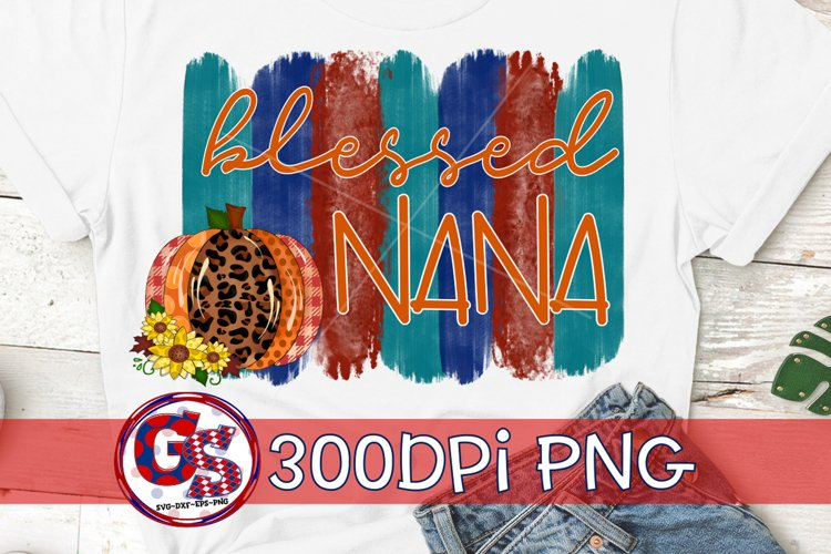 Blessed Nana PNG for Sublimation | Fall PNG Autumn PNG example image 1
