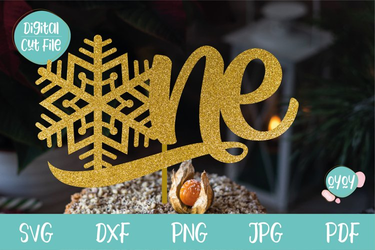 One Cake Topper with Snowflake svg   1st Birthday SVG example image 1