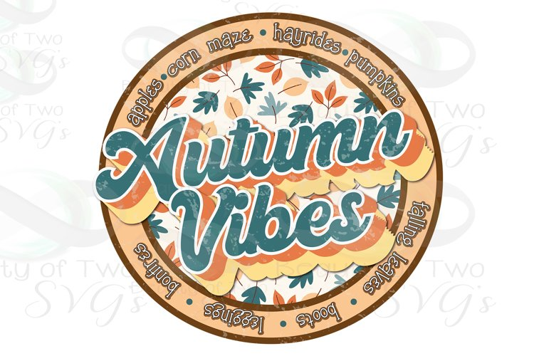 Autumn Vibes Logo png Grunge Retro Distressed Sublimation example image 1