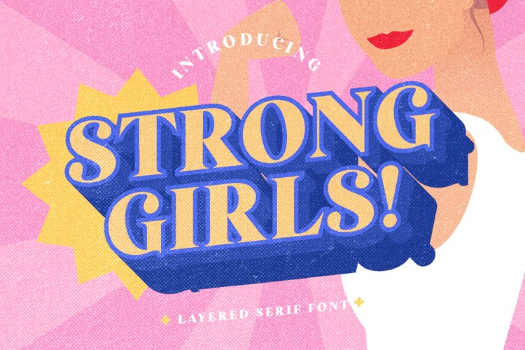 Strong Girls - Layered Serif Font example image 1
