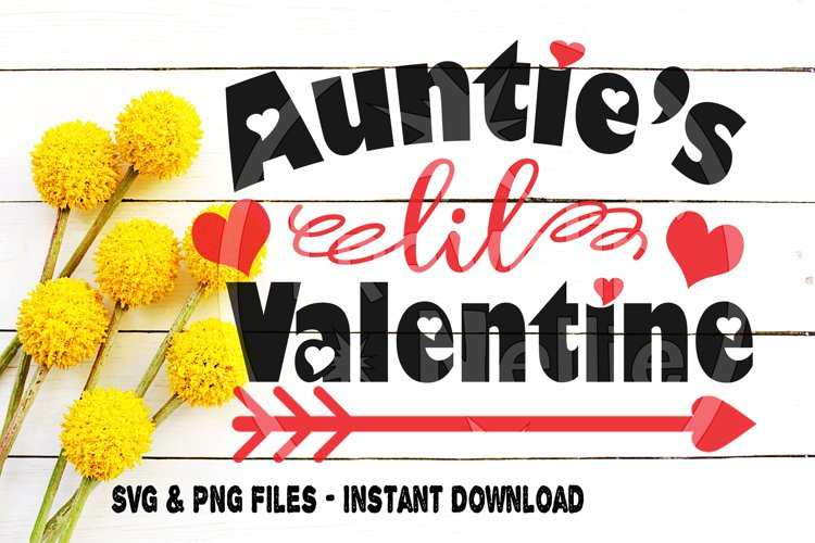 Aunties Lil Valentine Svg Aunt Valentines Day Holiday Little