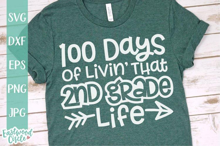 100 Days of Livin That 2nd Grade Life - School SVG File