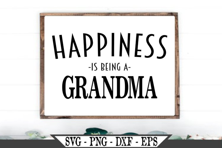 Happiness Is Being A Grandma SVG example image 1