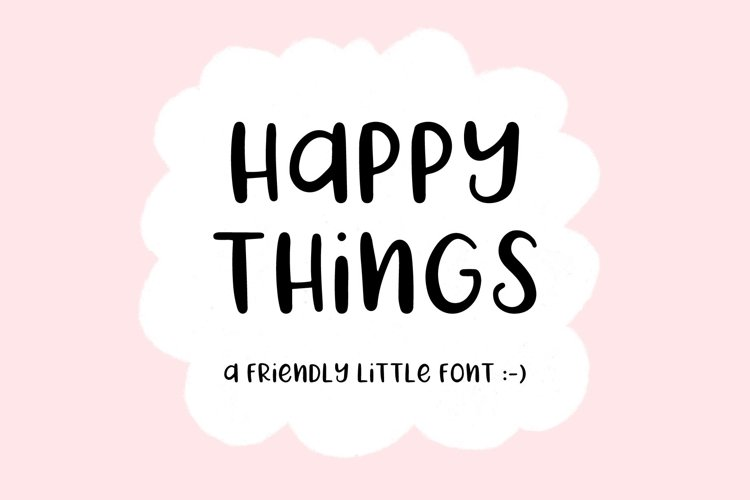 Happy Things | A Hand Drawn Font example image 1