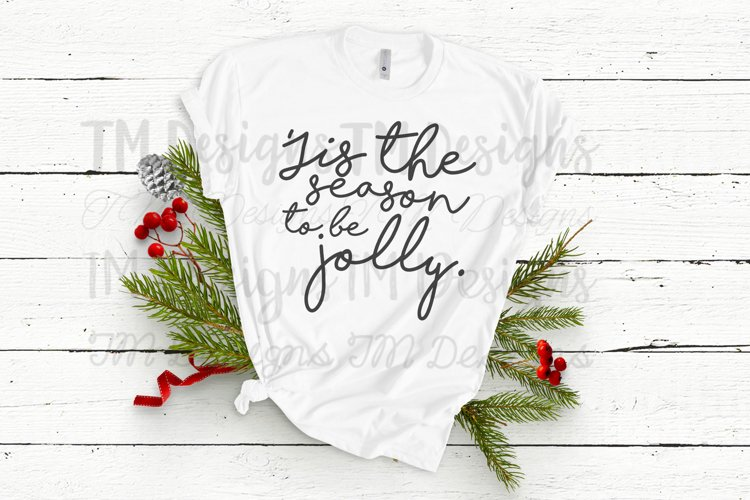 Tis The Season To Be Jolly SVG example image 1