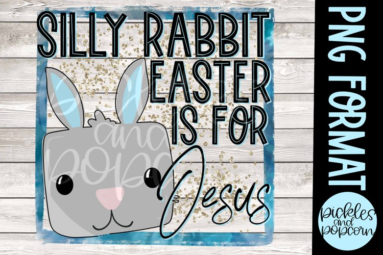 Silly Rabbit Easter Is For Jesus - Blue With Glitter example image 1