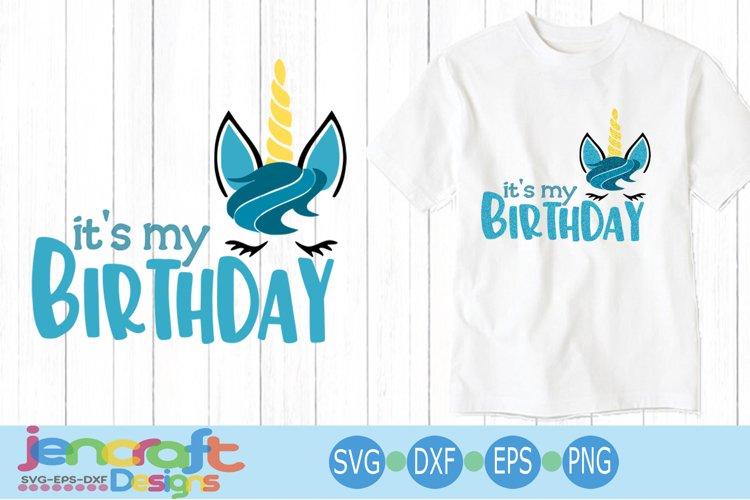 Boy Birthday Unicorn svg, eps, dxf