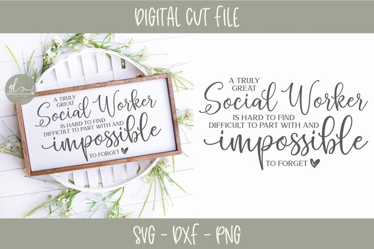 A Truly Great Social Worker Is Hard To Find - SVG Cut File example image 1