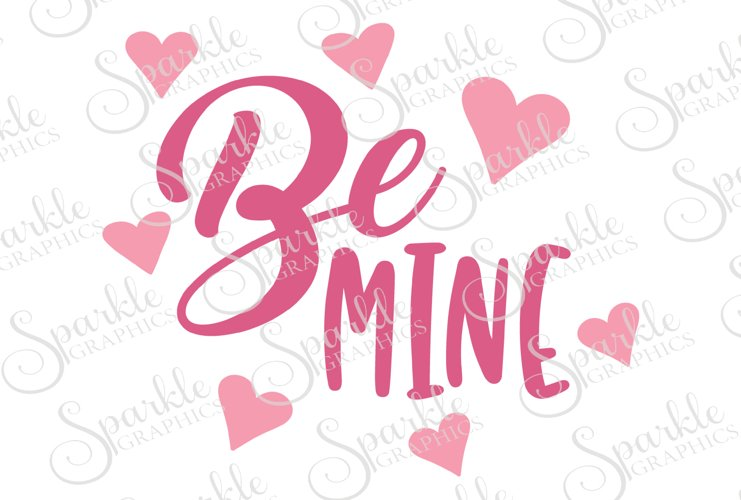 Be Mine Cut File | SVG, EPS, DXF, PNG