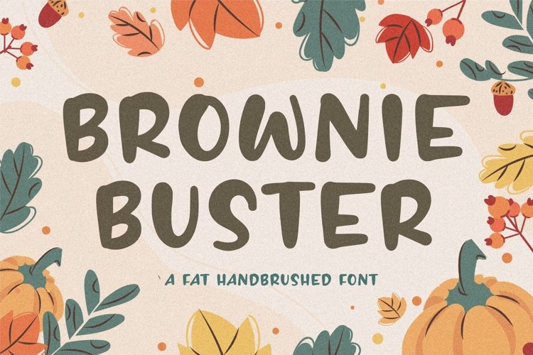 BROWNIE BUSTER Fat Handbrushed Font example image 1