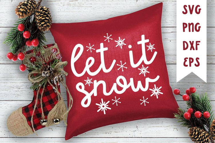 Let It Snow Cut File with Snowflakes | SVG PNG DXF EPS example image 1