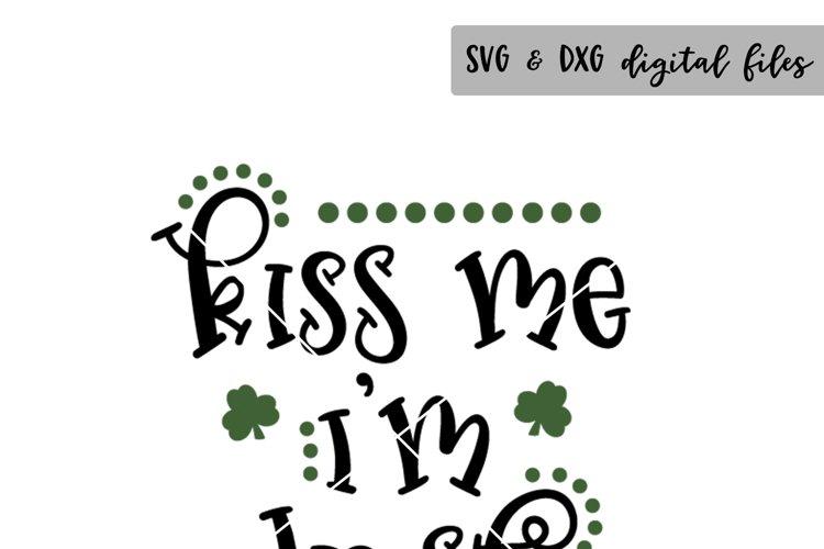 Kiss Me Im Irish - (SVG DXF PNG)