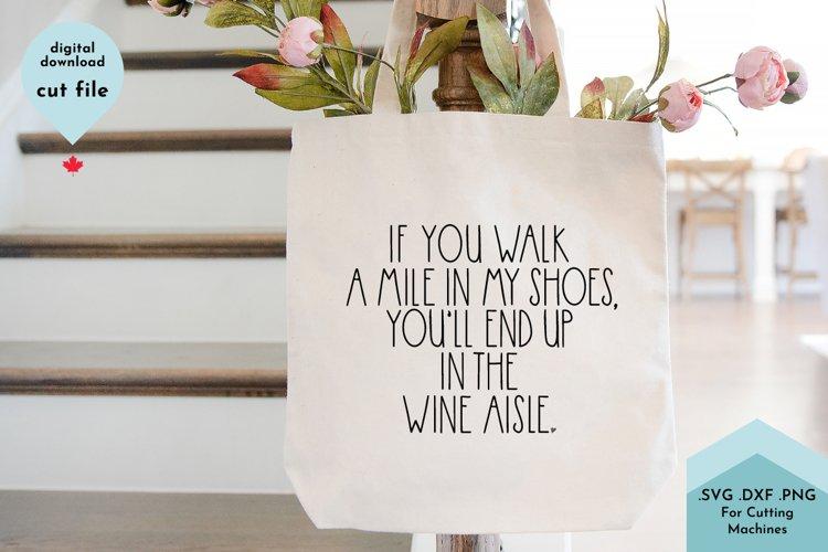 Funny Wine Lover SVG - Wine Tote