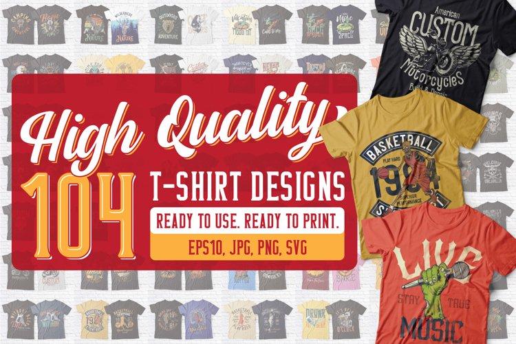 High Quality 104 T-shirt Designs Bundle