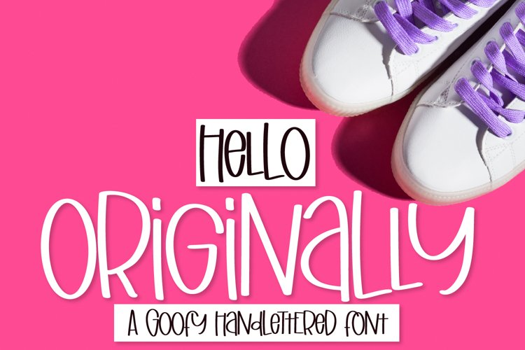Originally - A Goofy Hand Lettered Font example image 1