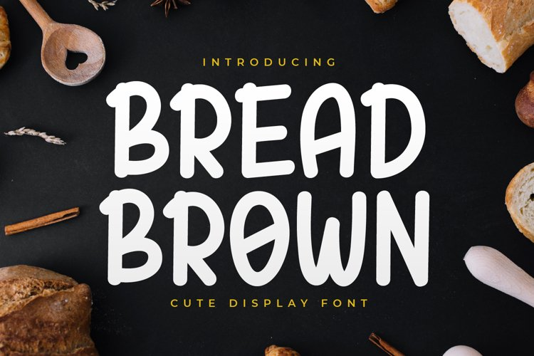 Bread Brown - Cute Display Font example image 1