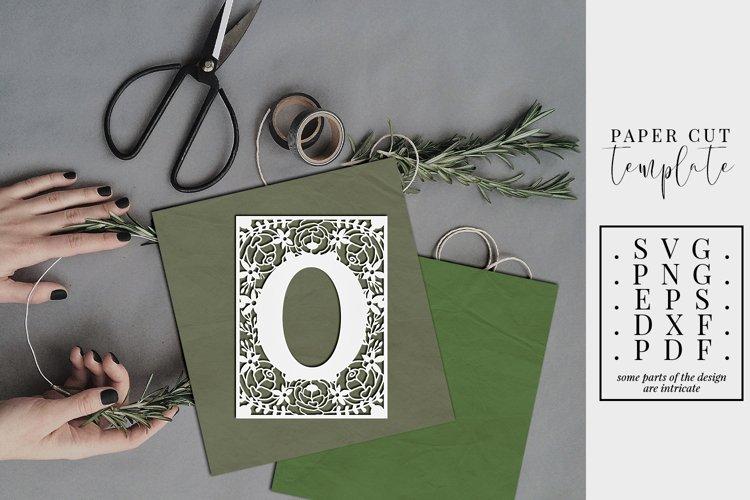 Floral frame letter O, single initial paper cut, wedding SVG
