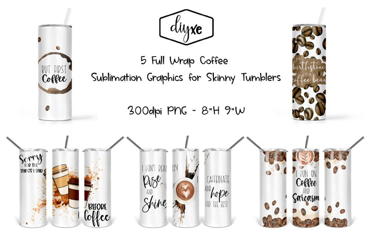 Coffee Sublimation Graphics For Skinny Tumblers