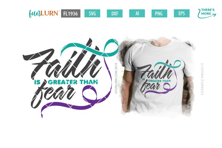 Faith is Greater Than Fear Teal and Purple Ribbon SVG