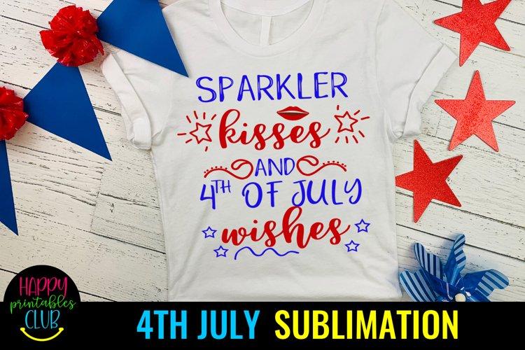 Sparkler Kisses 4th July Sublimation- July 4th Sublimation
