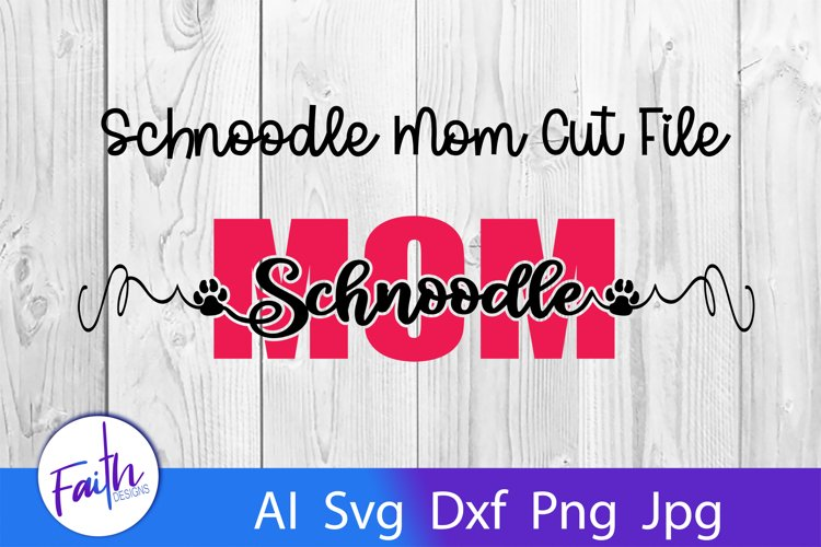 Schnoodle Mom Svg Cut File example image 1