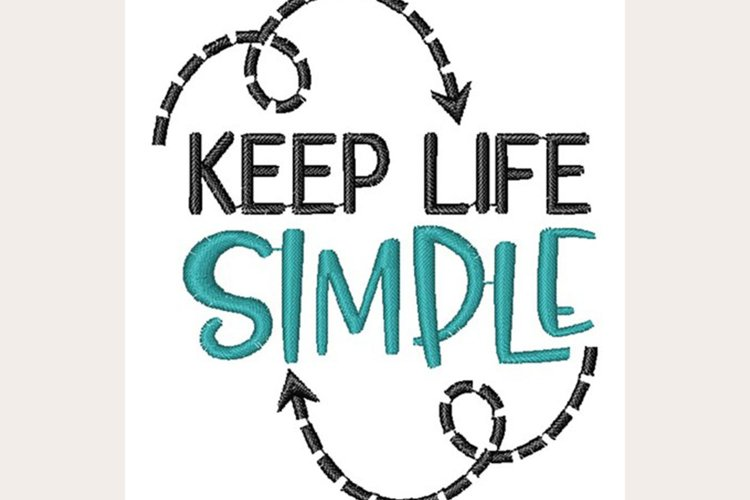 Keep Life Simple - Machine Embroidery Design example image 1