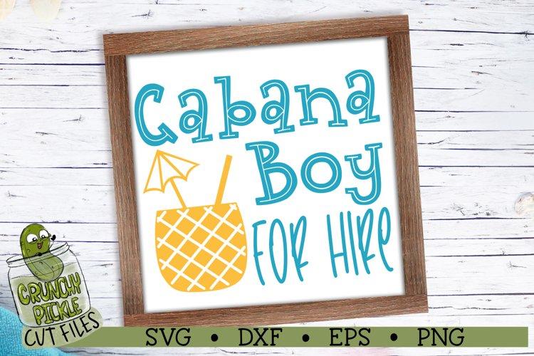 Cabana Boy for Hire Summer Beach Funny SVG Cut File