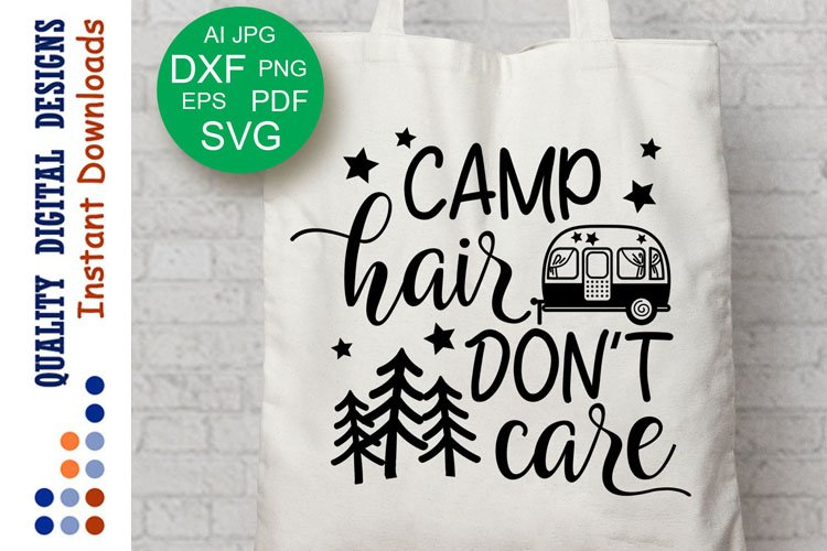Camp Hair Don't Care svg Camping SVG Family Travel Camper example image 1