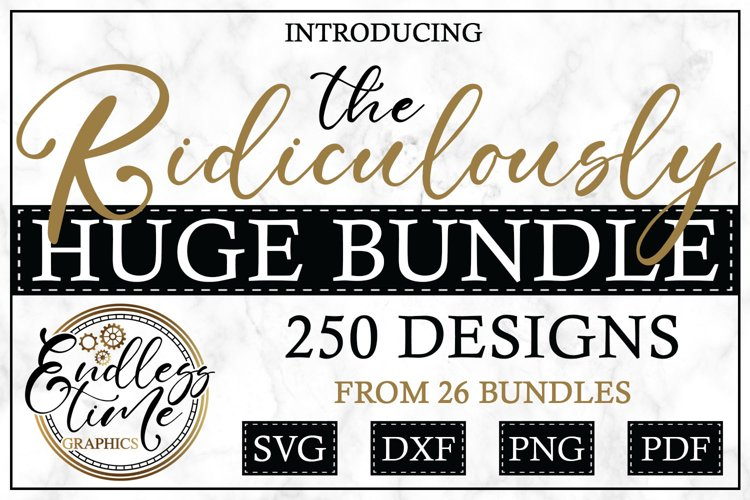 The Ridiculously Huge Bundle | 250 SVG & Sublimation Designs example image 1