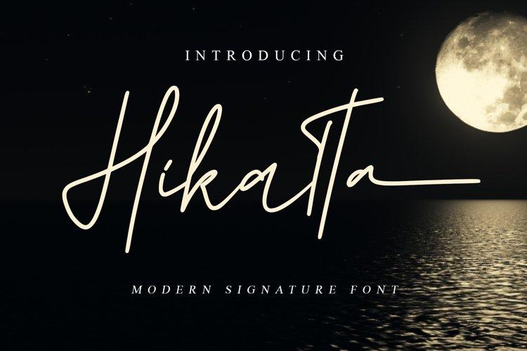 Hikatta Signature // Fashionable Handwritten Font example image 1