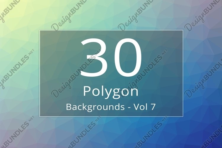 30 Polygon Backgrounds - Vol 7 example image 1