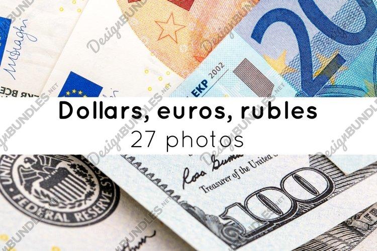Dollars, euros, rubles / 27 photos example image 1