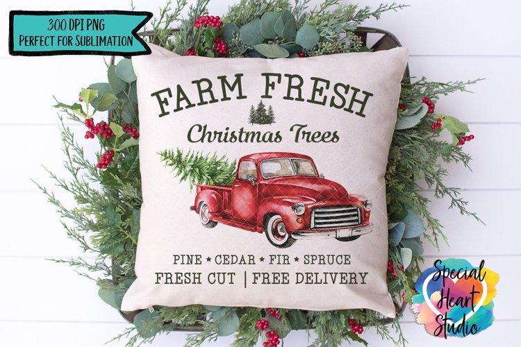 Christmas Sublimation Printable - Farm Fresh Christmas Trees