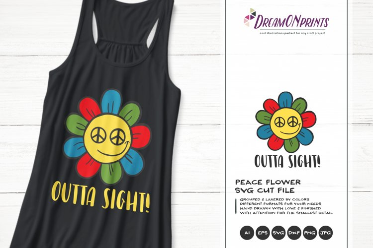 Outta Sight SVG | Funny Hippie Flower SVG | Peace Sign example image 1