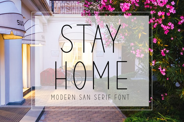 Stay Home - Modern Stylish Font example image 1