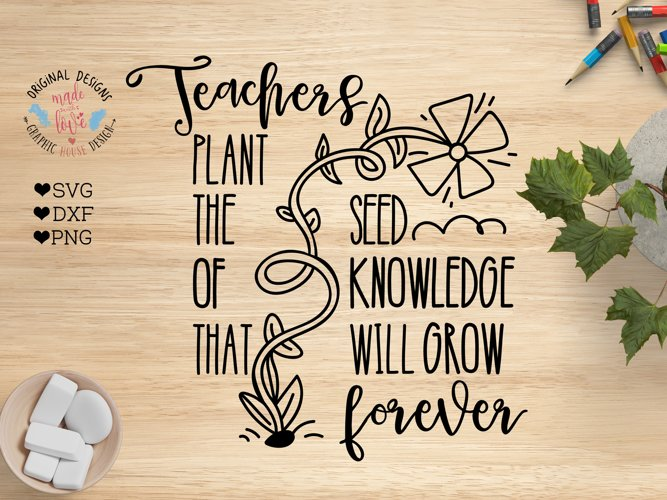 Teachers Plant the Seed of Knowledge that Will Grow Forever example image 1