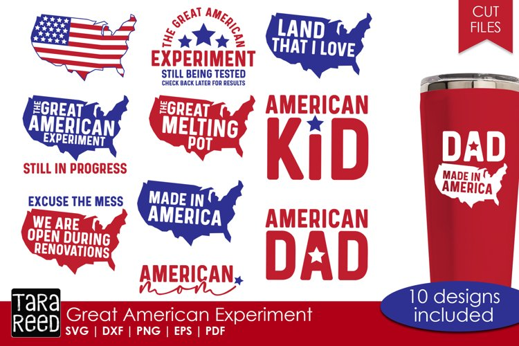 Great American Experiment - Patriotic SVG and Cut Files