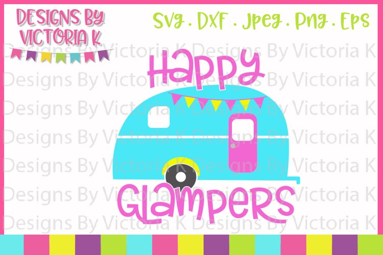 Happy Glampers, Glamping, Caravan svg, SVG, DXF, PNG example image 1